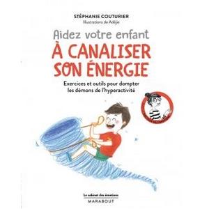 Aider son enfant à canaliser son énergie