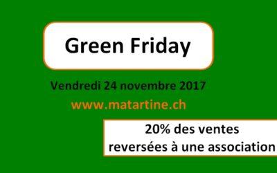 Green Friday : vendredi 24 novembre 2017