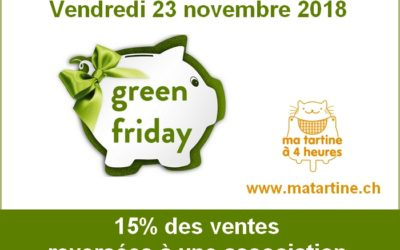 Green Friday : vendredi 23 novembre 2018