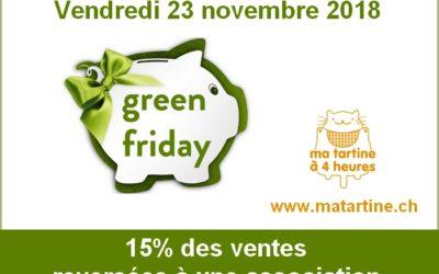 Green Friday : vendredi 23 novembre 2018