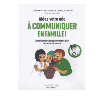 Aidez votre ado à mieux communiquer en famille