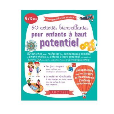 50 activités bienveillantes pour enfants à haut potentiel