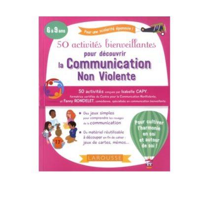 50 activités bienveillantes pour découvrir la communication non-violente