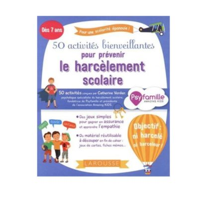 50 activités bienveillantes pour prévenir le harcèlement scolaire