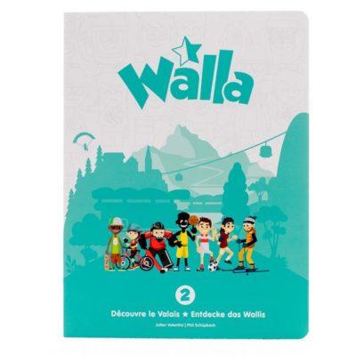 Walla 2 - Découvre le Valais